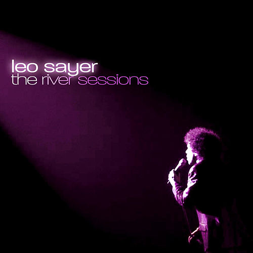 The River Sessions by Leo Sayer