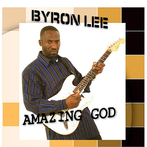 Amazing God de Byron Lee