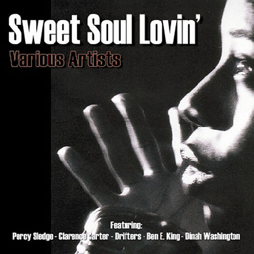 Sweet Soul Lovin' by Various Artists
