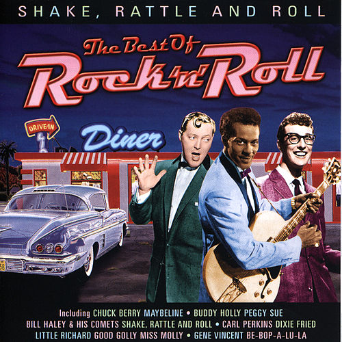 Shake Rattle and  Roll by Various Artists