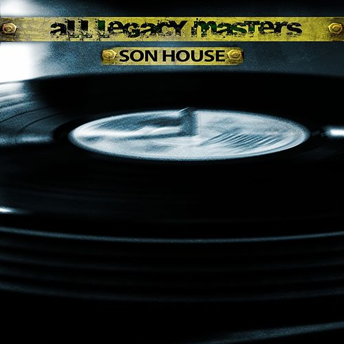 All Legacy Masters (Remastered) de Son House