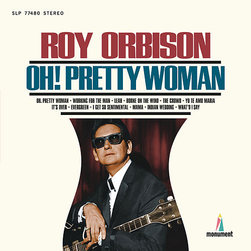 Oh, Pretty Woman von Roy Orbison