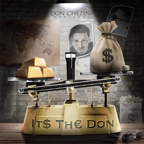 Its the Don de Don Chezina