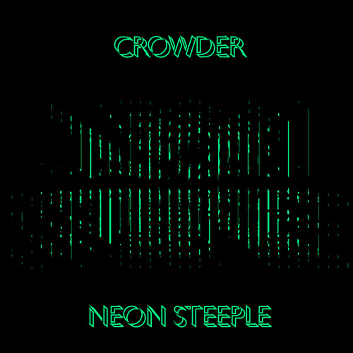 Neon Steeple (Deluxe Edition) de Crowder