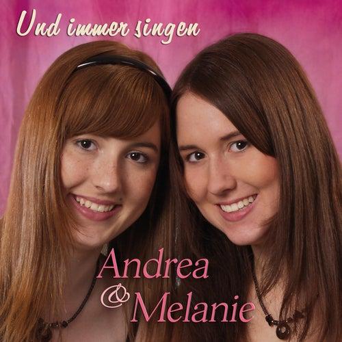Und immer singen by Andrea