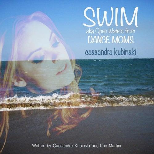 Swim: Open Waters (From 'Dance Moms') de Cassandra Kubinski