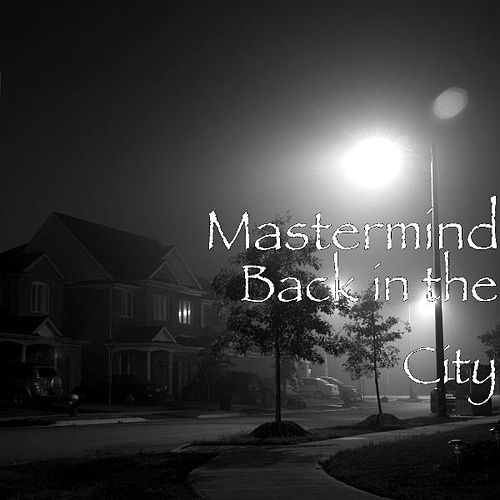 Back in the City von Mastermind
