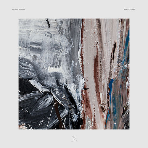 Rush Remixes von Kasper Bjørke