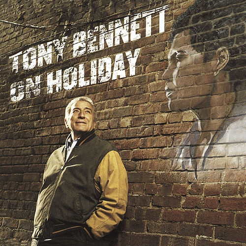 Tony Bennett On Holiday by Tony Bennett