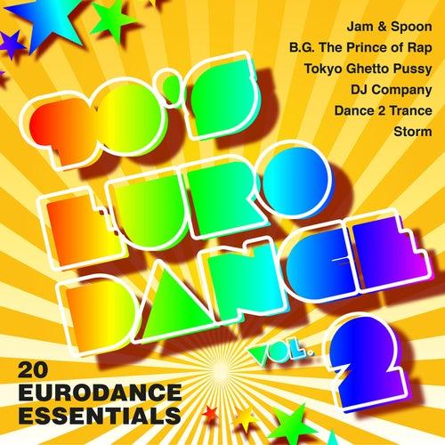 90's Eurodance, Vol. 2 - 20 Eurodance Essentials de Various Artists