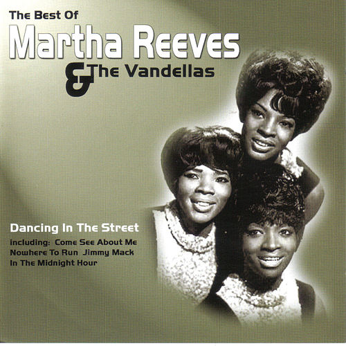 Best of by Martha and the Vandellas