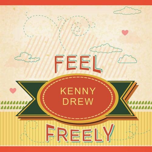 Feel Freely de Kenny Drew