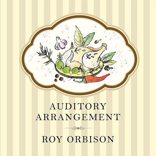 Auditory Arrangement by Roy Orbison