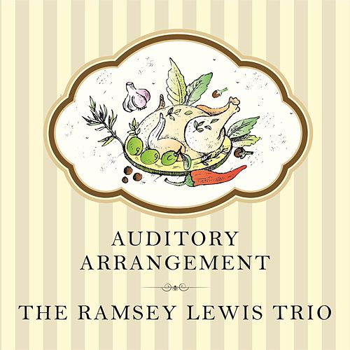 Auditory Arrangement by Ramsey Lewis