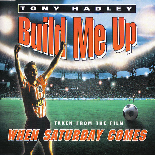 When Saturday Comes Theme by Tony Hadley