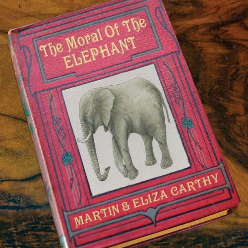 The Moral of the Elephant de Eliza Carthy