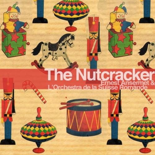 Tchaikovsky: The Nutcracker 'Highlights and Suite' (Remastered) de L'Orchestre de la Suisse Romande conducted by Ernest Ansermet