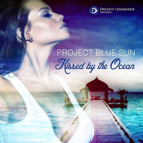 Kissed By the Ocean von Project Blue Sun