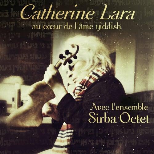 Au coeur de l'âme Yiddish di Catherine Lara