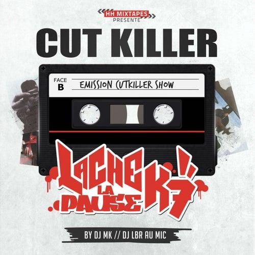 Lache la pause K7 (Emission cut killer show) de Various Artists