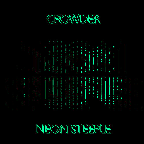 Neon Steeple de Crowder