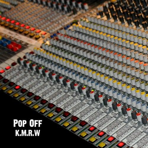 K.M.R.W by Popoff