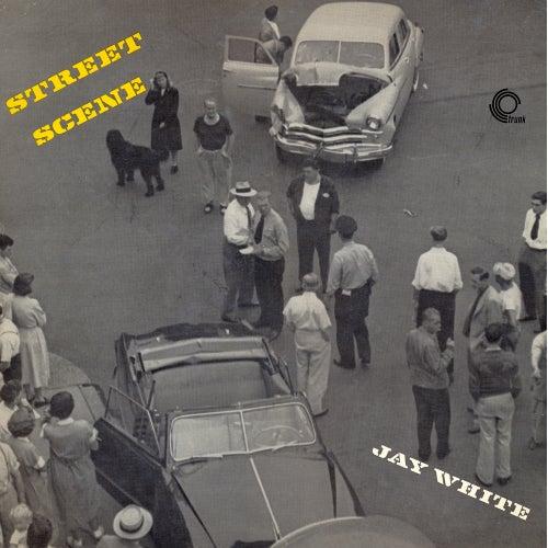 Street Scene (Remastered) by Jay White : Napster