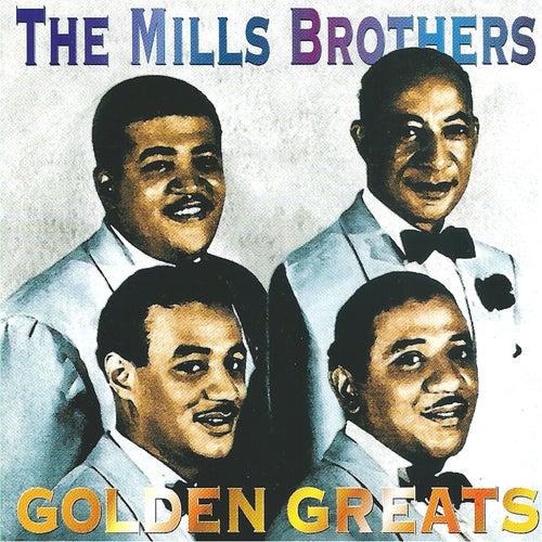 Golden Greats de The Mills Brothers