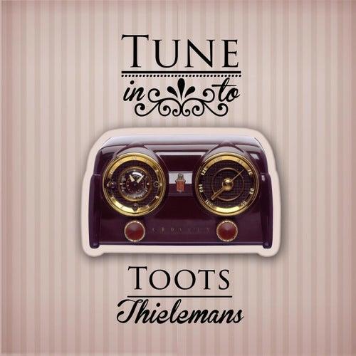 Tune in to von Toots Thielemans