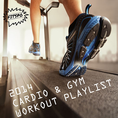 2014 Cardio & Gym Workout Playlist de Fitspo