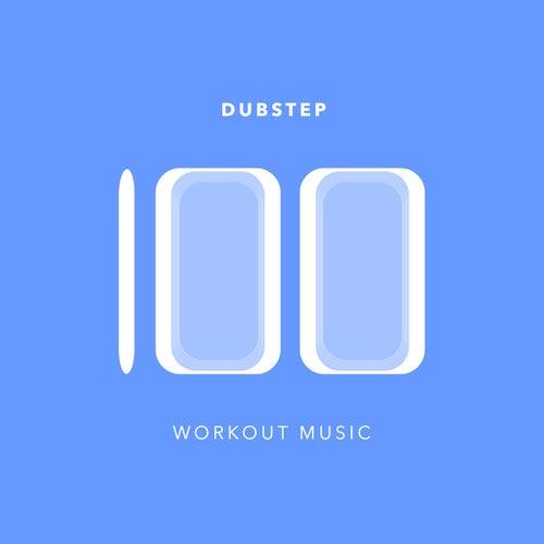100 Dubstep Workout Music de Various Artists
