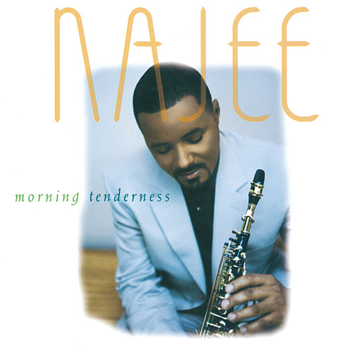 Morning Tenderness by Najee