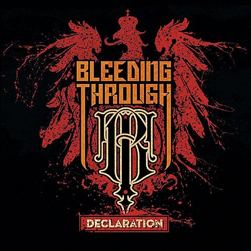 Declaration de Bleeding Through