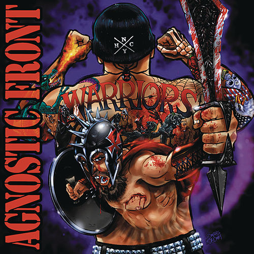 Warriors by Agnostic Front