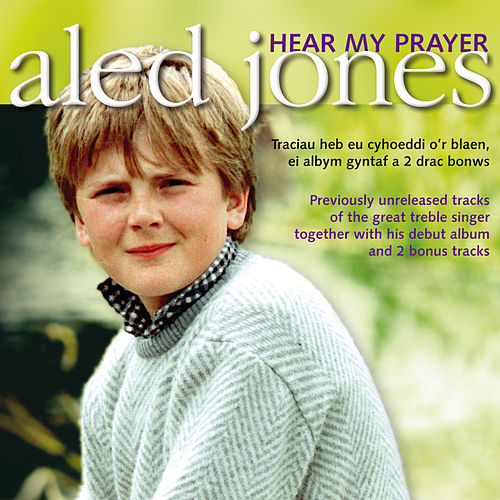 Hear My Prayer de Aled Jones