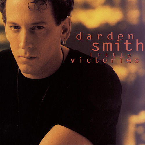 Little Victories von Darden Smith