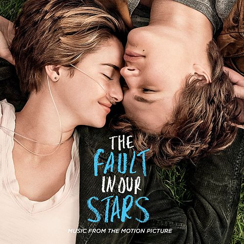 The Fault In Our Stars: Music From The Motion Picture de Various Artists