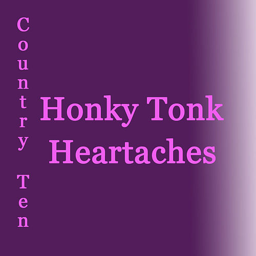 Honky Tonk Heartaches by Various Artists