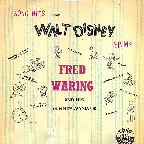 Song Hits from Walt Disney Films (Remastered) by Fred Waring