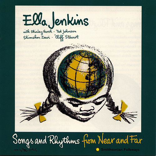 Songs and Rhythms from Near and Far de Ella Jenkins