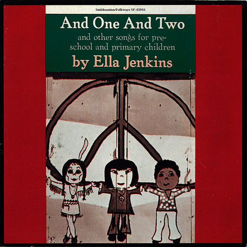And One and Two de Ella Jenkins