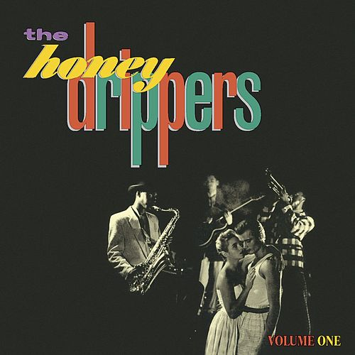 The Honeydrippers, Vol. 1 (Expanded) de The Honeydrippers