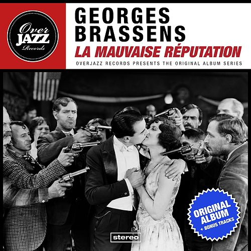La mauvaise réputation (Original Album Plus Bonus Tracks 1952) de Georges Brassens