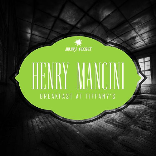 Breakfast At Tiffany's de Henry Mancini