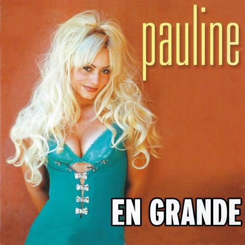 En Grande by Pauline