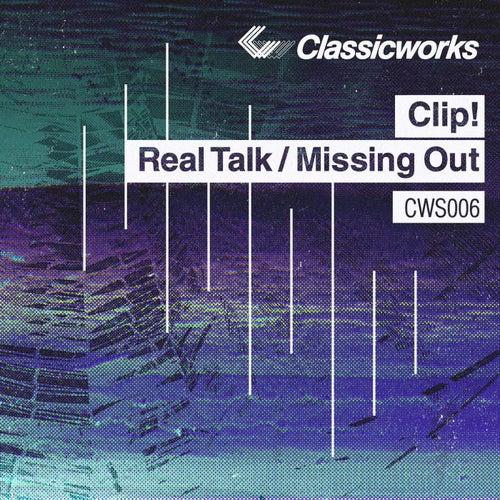 Real Talk / Missing Out de Clip!