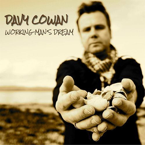 Working Man's Dream de Davy Cowan
