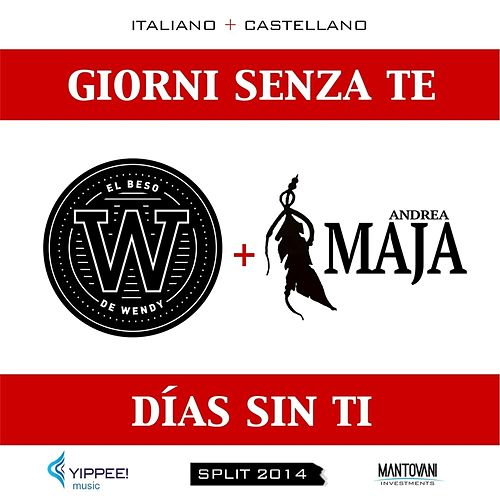 Giorni senza te (Días Sin Ti) [Split 2014] di Various Artists