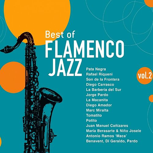 Best of Flamenco Jazz, Vol. 2 de Various Artists