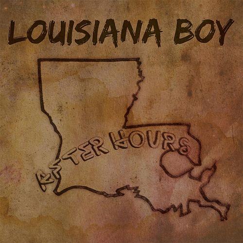 Louisiana Boy von After Hours